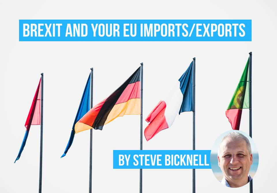 Five flags of EU countries - what a no-deal Brexit means for your imports and exports