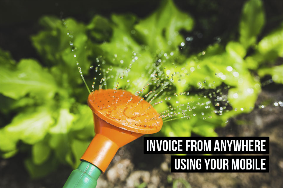 While watering the plants, you can also create a new invoice on your mobile with Debitoor invoicing software