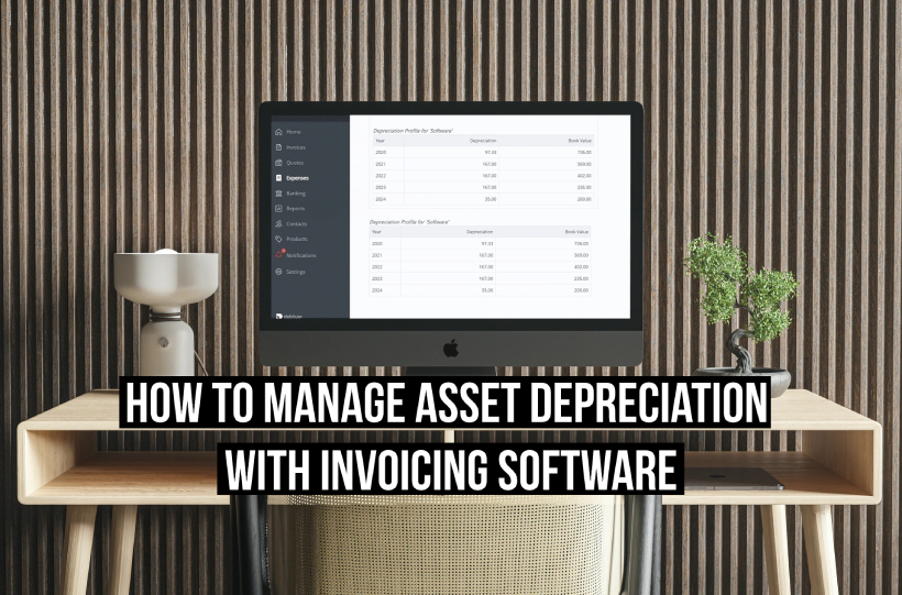 How to manage asset depreciation with invoicing software title image