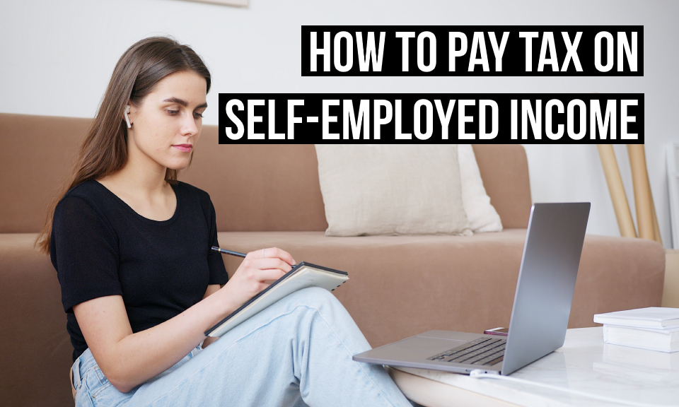 How to pay tax on self-employed income