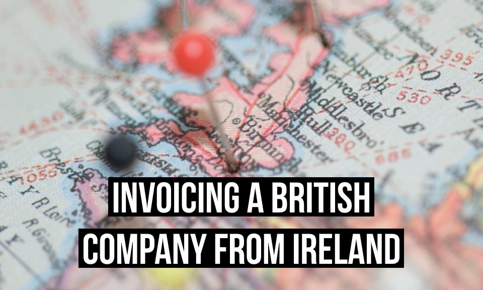 Invoicing a UK company from Ireland