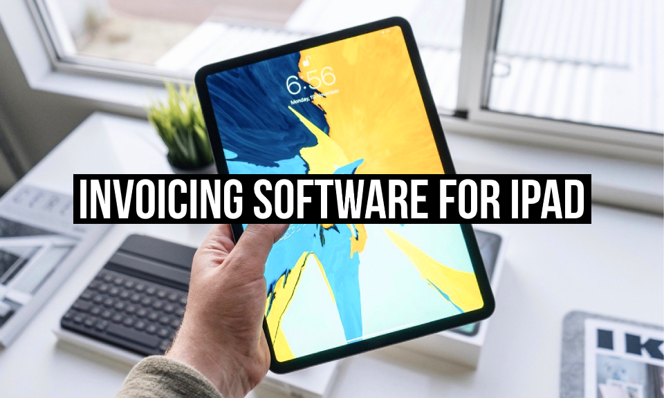 Invoicing software for iPad