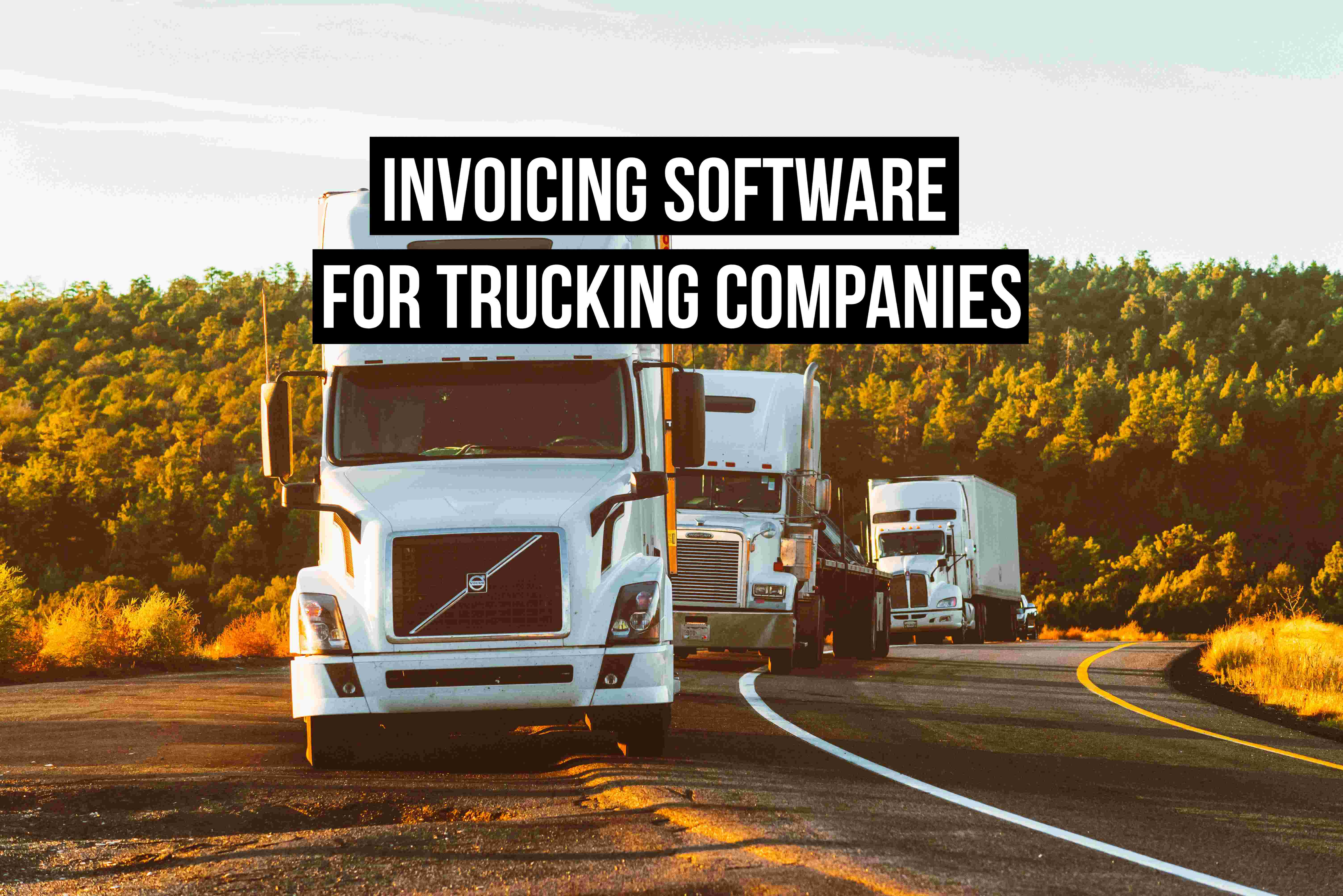 Invoicing software for trucking companies