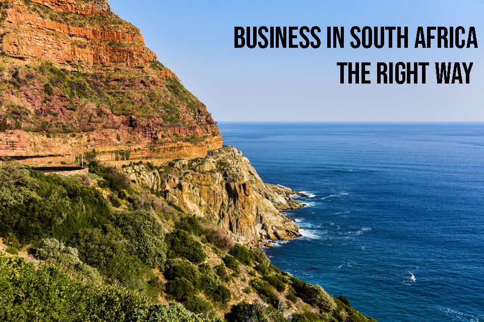 Doing business in South Africa the right and legal way