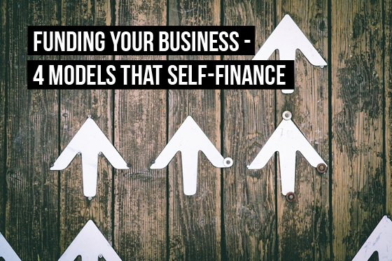 4 business models that self-finance