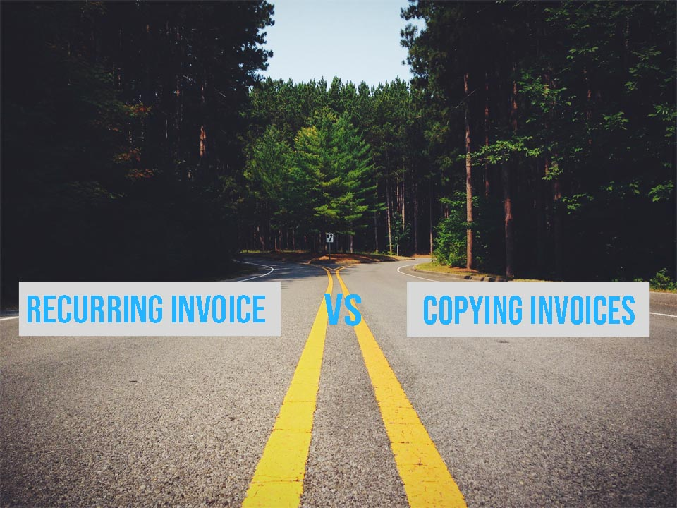 When to use recurring invoices vs copying invoices