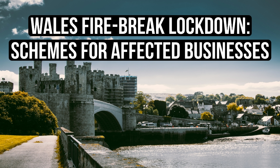 Wales fire-break lockdown: schemes for affected businesses