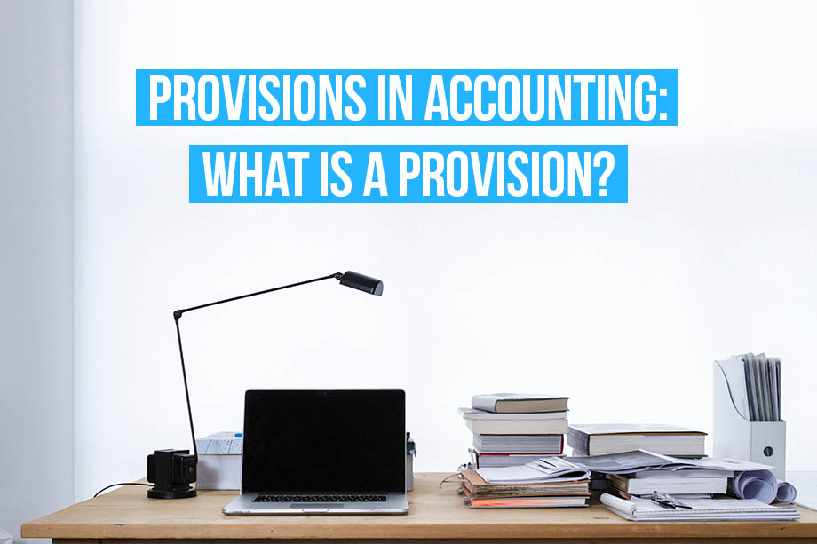 Find out more about provisions in accounting with Debitoor