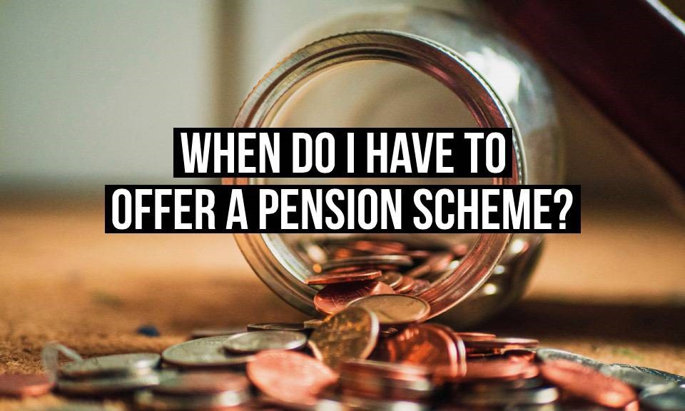 If you are an employer, you have to offer workplace pension as soon as your first employee is eligible